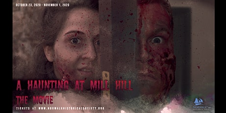 A Haunting at Mill Hill - The Movie tickets