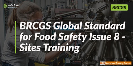 BRCGS Food Safety Issue 8: Sites Training Course