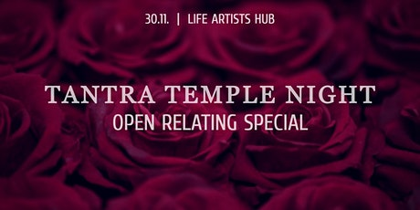 Tantra Temple Night - OPEN RELATING SPECIAL Tickets