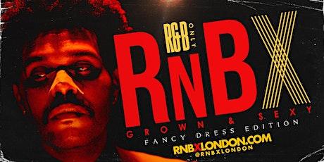 RnBX | The Dessert Parlour | R&B All Night | Fancy Dress tickets