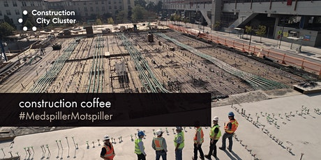 Construction Coffee #MedspillerVsMotspiller tickets