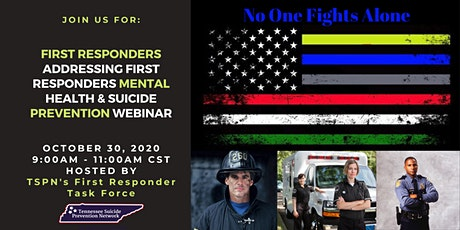 First Responders Addressing First Responders Mental Health and Suicide