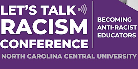 Let's Talk Racism Conference: 2021 tickets