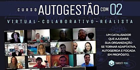 Curso Autogestão com O2 - Novembro (Portugal) ingressos