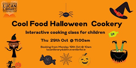 Cool Food Halloween Cookery session with Healthy Ireland tickets