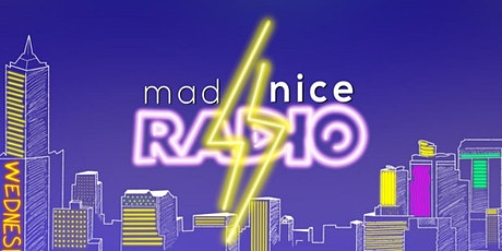 Mad Nice Radio Season 3 tickets