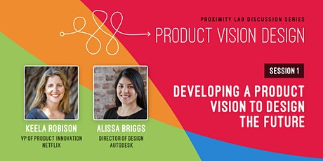 Developing a Product Vision to Design the Future tickets
