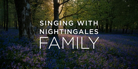 Singing With Nightingales: Family tickets