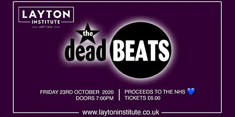 The Deadbeats LIVE at Layton Institute tickets