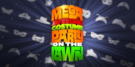 Mega Awesome Costume Party on the Lawn tickets