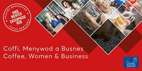 Coffee, Women & Business | Coffi, Menywod a Busnes tickets