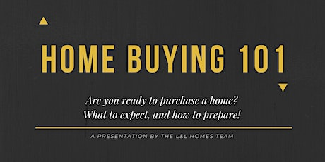 Home Buying 101- A Home Buyer Seminar tickets