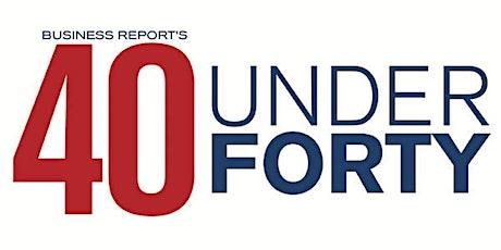 2020 Forty Under 40: Virtual Celebration tickets