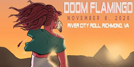 **SOLD OUT** Doom Flamingo Live at River City Roll - Night Two (11/6) tickets