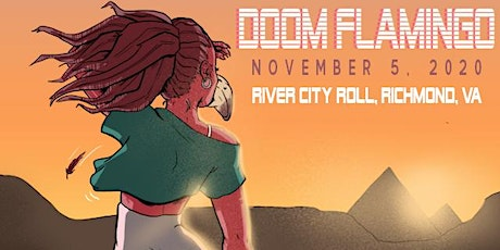 Doom Flamingo Live at River City Roll - Night One (11/5) tickets