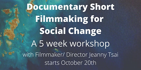 Documentary Short Filmmaking for Social Change tickets