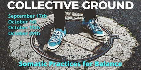 Collective Ground  - Somatic Practices for Balance tickets