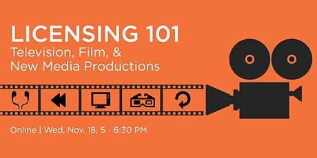 Licensing 101 in Television, Film, &  New Media Productions tickets