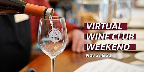 Taste Route 116 Fall Wine Club Weekend tickets