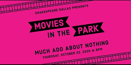 Outdoor Movies in the Park: Much Ado About Nothing tickets