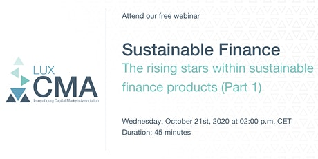 LuxCMA Webinar | The rising stars within sustainable finance products tickets