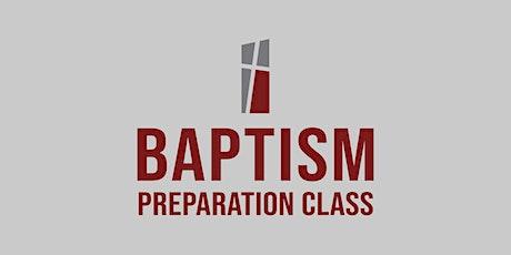 Baptism Preparation Class tickets