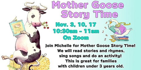 Mother Goose Story time tickets