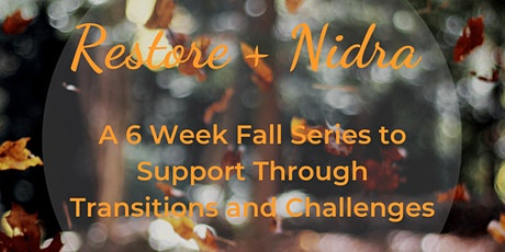Restore + Nidra (Virtual Yoga and Meditation Class for Stress Relief) tickets