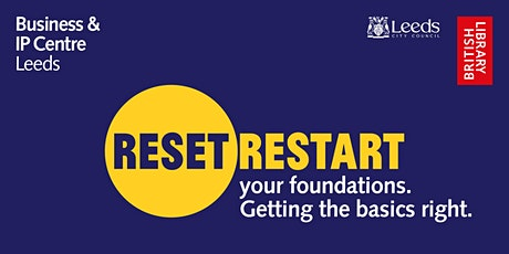 Reset. Restart: your foundations. Getting the basics right tickets