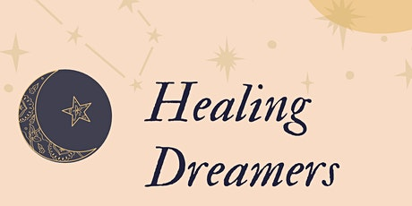 Healing Dreamers - Raise Your Vibration tickets