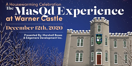 "A Housewarming Celebration, ""The MasQd Experience at Warner Castle"" tickets"