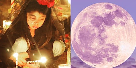 Full Moon Ceremony & Day of the Dead Rituals tickets
