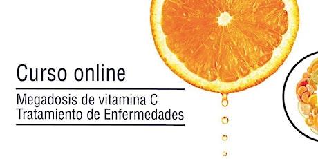 Curso de Megadosis de Vitamina C para Tratamiento de Enfermedades - 2020 entradas