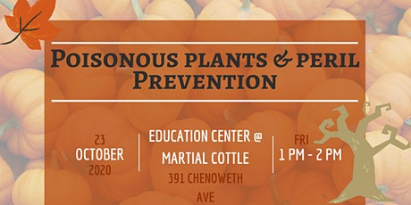 Poisonous Plants and Peril Prevention tickets