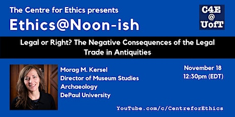Legal or Right? The Negative Consequences of the Legal Trade in Antiquities tickets