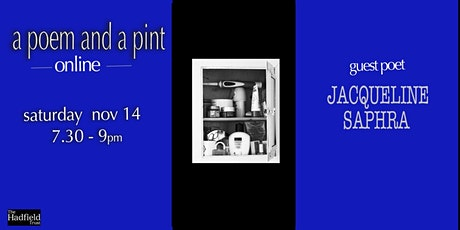 A Poem and a Pint with  Jacqueline Saphra tickets