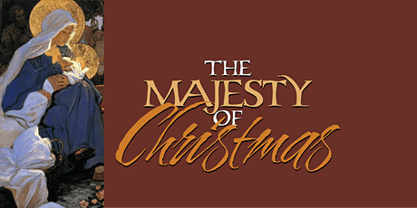 Southwest Arts presents The Majesty of Christmas tickets