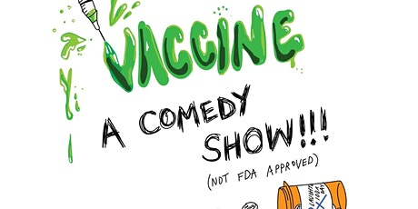 Vaccine: A Comedy Show tickets