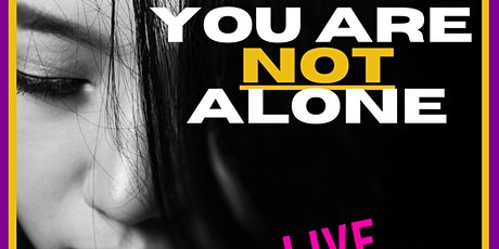 You Are Not Alone - Live Learning Series tickets