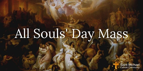 All Souls' Day Mass: MONDAY 9 AM tickets