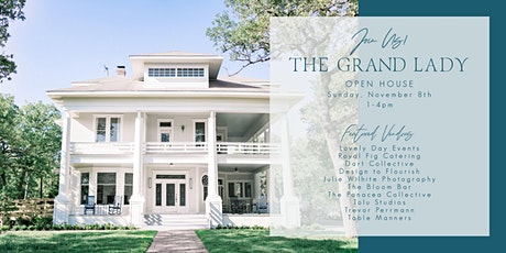 The Grand Lady Open House tickets