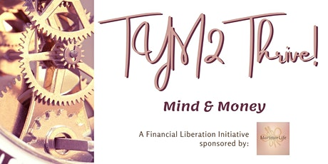 Transform Your Mind & Transform Your Money to Thrive tickets