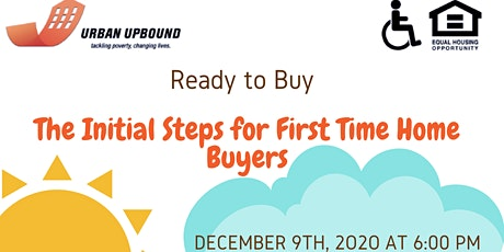 Ready to Buy - The Initial Steps for First Time Home Buyers tickets