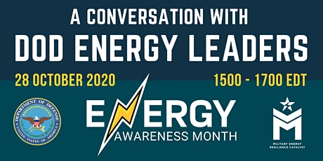 Energy Awareness Month – A Conversation with DoD Energy Leaders tickets