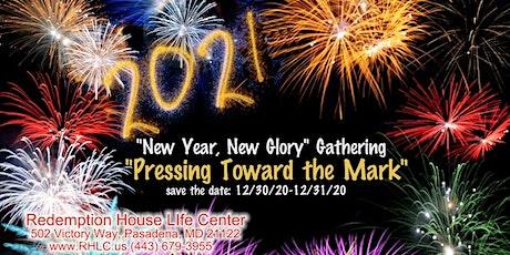 """New Year, New Glory """"Press Toward the Mark"""" tickets"""