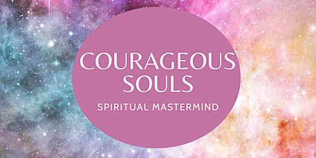Courageous Souls Spiritual Mastermind tickets