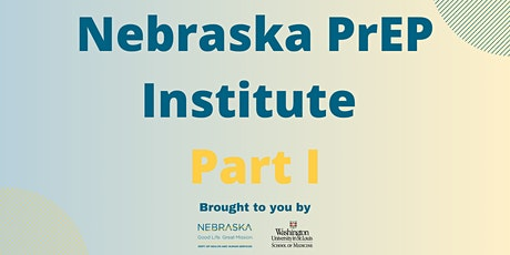 Nebraska PrEP Institute Part I tickets