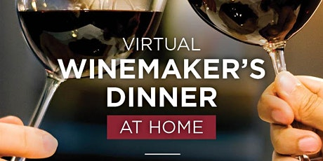 REDs Wine Makers Virtual Dinner @ Home tickets