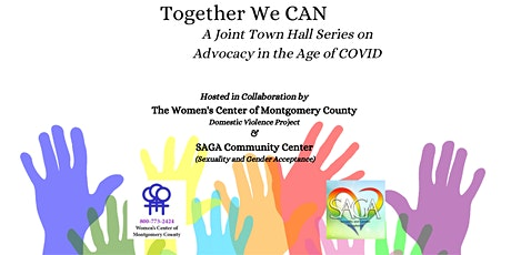 Together We CAN: A Joint Town Hall Series on Advocacy in the Age of COVID tickets