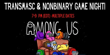 Transmasc and Nonbinary Game Night tickets